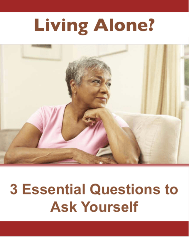Living Alone? Three Essential Questions